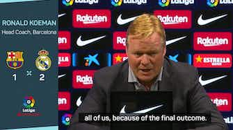 Preview image for Koeman urges Barca to move on quickly from Clasico loss