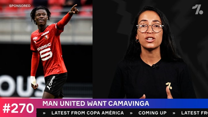 Preview image for Will Man United sign Camavinga?!