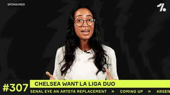 Preview image for Which TWO La Liga stars could Chelsea sign?