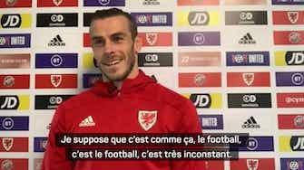 """Image d'aperçu pour Pays de Galles - Bale après son triplé : """"Une minute on vous déteste, la minute d'après, on vous aime"""""""