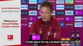 Preview image for 'Let's see what the future brings' - Nagelsmann on Rüdiger rumours