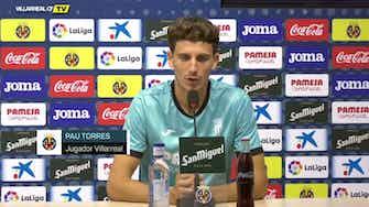 "Imagen de vista previa para Pau Torres, en titulares: ""Estamos a la altura en el grupo de Champions"""