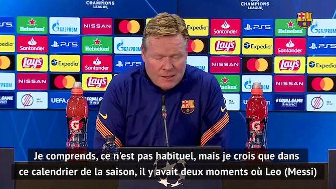 """Groupe G - Koeman : """"La dernière occasion pour Messi de se reposer"""""""