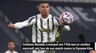 Image d'aperçu pour Ronaldo - 750 buts en carrière