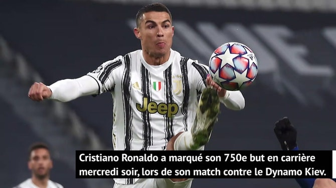 Ronaldo - 750 buts en carrière