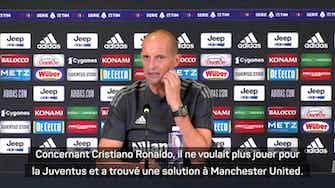 """Image d'aperçu pour Juventus - Allegri : """"Cristiano Ronaldo ne voulait plus jouer pour la Juve"""""""