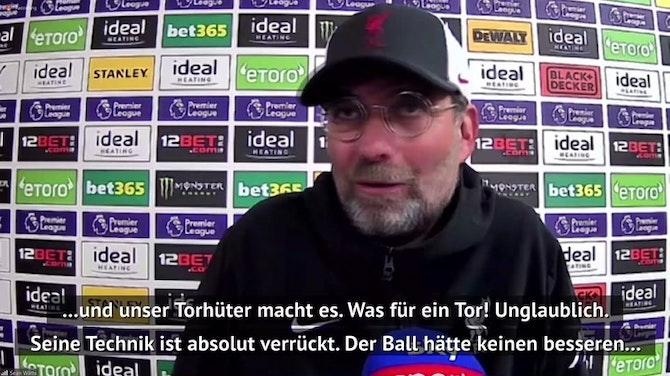 """Vorschaubild für Klopp: Alissons Last-Minute-Tor war """"Weltklasse"""""""