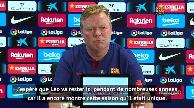 """Image d'aperçu pour 38e j. - Koeman : """"Le Barça avec Messi a beaucoup plus d'avenir que le Barca sans Messi"""""""