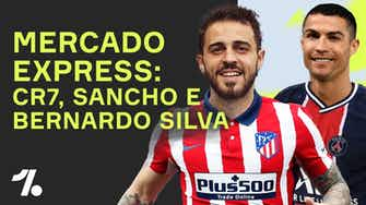 Imagem de visualização para B. Silva na mira do Atleti, PSG ainda quer CR7 e + do Mercado da Bola!