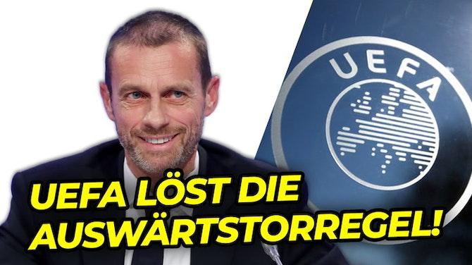 Vorschaubild für Neuerung im internationalen Wettbewerb! Die UEFA schafft die Auswärtstorregel ab!