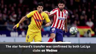 Preview image for Breaking News - Atletico Madrid confirm Luis Suarez signing
