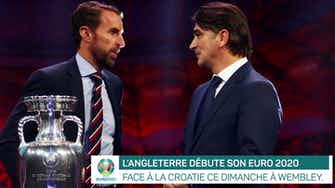Image d'aperçu pour Euro 2020 - Groupe D : - Présentation de Angleterre vs. Croatie