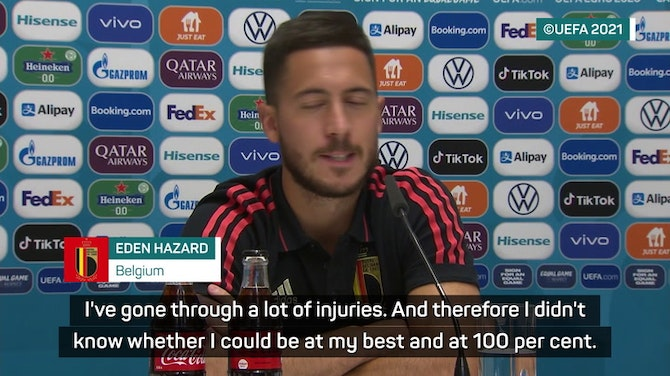 Hazard doubts problem ankle 'will ever be the same'