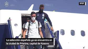 Imagen de vista previa para La selección española ya se encuentra en Kosovo