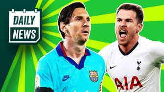 Preview image for Spurs to sign Arsenal legend? + Business as usual for Messi in La Liga!