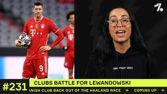 Preview image for Which clubs are BATTLING to get Lewandowski?!