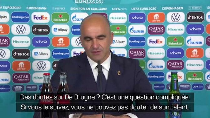 """Gr. B - Martinez : """"Personne ne peut mettre en doute le talent de De Bruyne"""""""