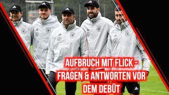 Vorschaubild für Aufbruch mit Flick beim DFB - Fragen und Antworten vor dem Debüt
