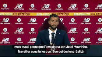"""Image d'aperçu pour AS Rome - Patrício : """"Travailler avec Mourinho, un rêve qui devient réalité"""""""