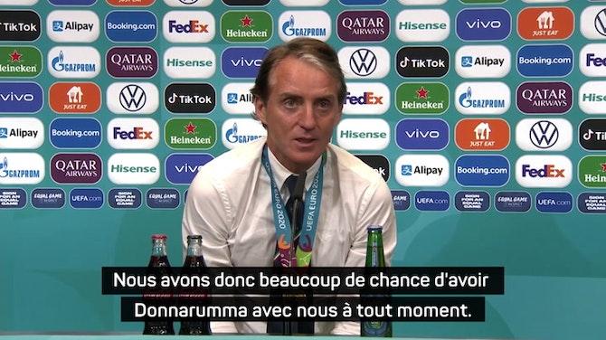 """Image d'aperçu pour Finale - Mancini : """"Donnarumma est le meilleur gardien du monde"""""""