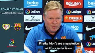 Preview image for Barca fans 'lacked values' - Koeman on supporters surrounding his car after Clasico loss