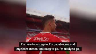 Preview image for 'I'm not here for a vacation' - Ronaldo on Manchester United return