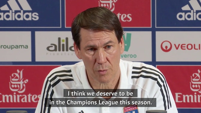 Lyon deserve to be in the Champions League - Garcia