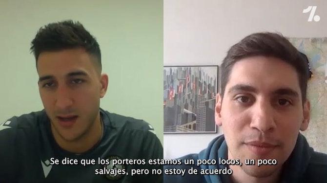 """EXCLUSIVA ONEFOOTBALL: """"Mis ídolos son Buffon y Mono Burgos"""""""