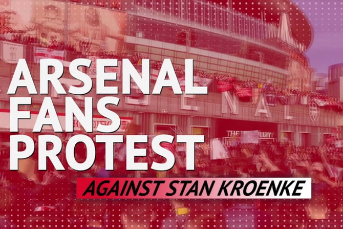 'We want Kroenke out!' - Thousands of Arsenal fans protest outside the Emirates