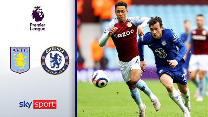 Vorschaubild für Champions League trotz Niederlage | Highlights: Aston Villa - FC Chelsea 2:1