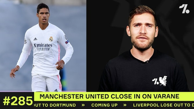 Preview image for The LATEST on Varane to Man United…