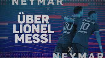 """Vorschaubild für Neymar: Messi """"ist ein Genie und mein Freund"""""""