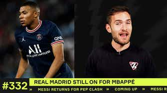 Preview image for Mbappé to Real Madrid STILL on