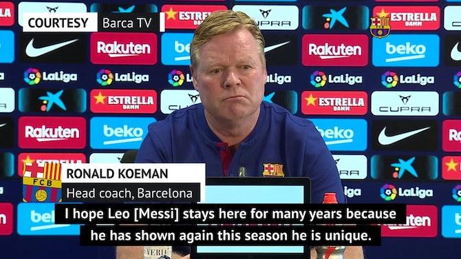 Koeman hopes 'unique' Messi will stay amid uncertain Barca future