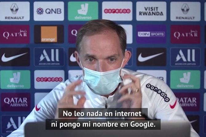 """Tuchel y la presión: """"No pongo mi nombre en Google"""""""