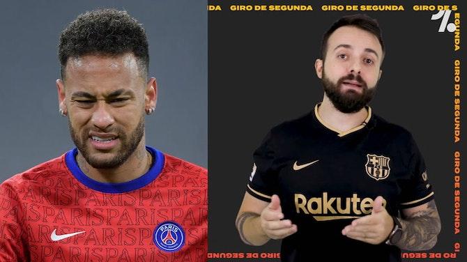 Imagem de visualização para Giro de Segunda: Neymar de volta ao Barcelona?