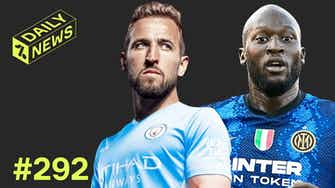 Preview image for Spurs to SPEND Kane money + Inter want OVER 100m for Lukaku!