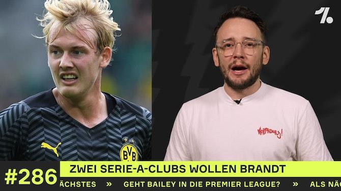Vorschaubild für Zwei Serie-A-Clubs wollen Brandt