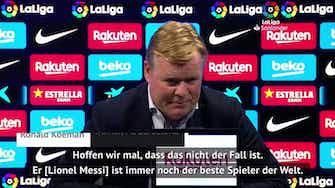 """Vorschaubild für Koeman: """"Hoffen, dass Messi bei Barca bleibt"""""""