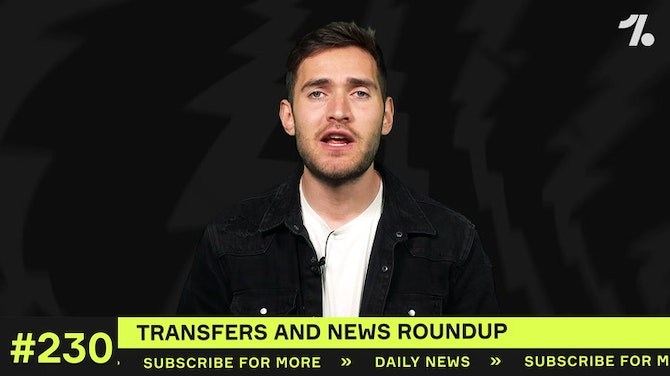 YOUR club's latest transfers and news!