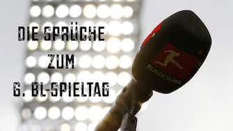 """Vorschaubild für """"Gucken, was der Geldbeutel sagt"""" - Die Sprüche zum 6. Spieltag"""
