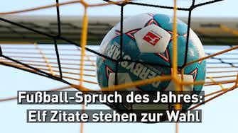 Vorschaubild für Fußball-Spruch des Jahres: Elf Zitate stehen zur Wahl