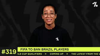 Preview image for Update: FIFA's BAN on Brazilian players!