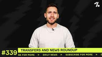 Preview image for Transfer LATEST: Real Madrid, Man United and MORE make moves!