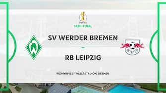 Image d'aperçu pour DFB Pokal Highlights: Werder Bremen 1-2 RB Leipzig