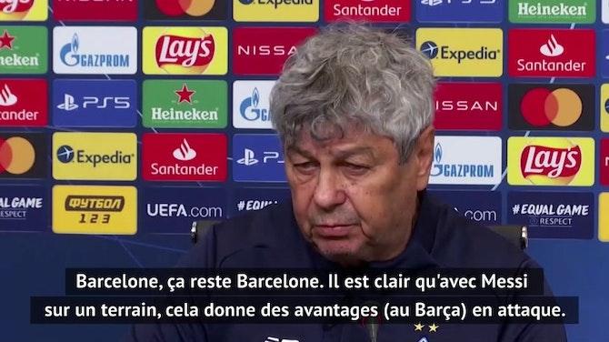 """Groupe G - Lucescu : """"Sans Messi, le Barça défendra mieux"""""""
