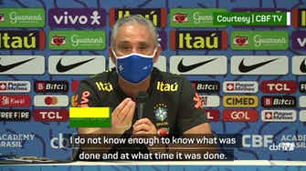 Preview image for Football isn't above the law - Tite on Brazil-Argentina suspension
