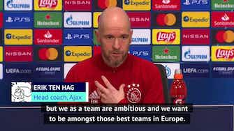 Preview image for Ajax competed with Liverpool, so can beat anyone! - ten Hag