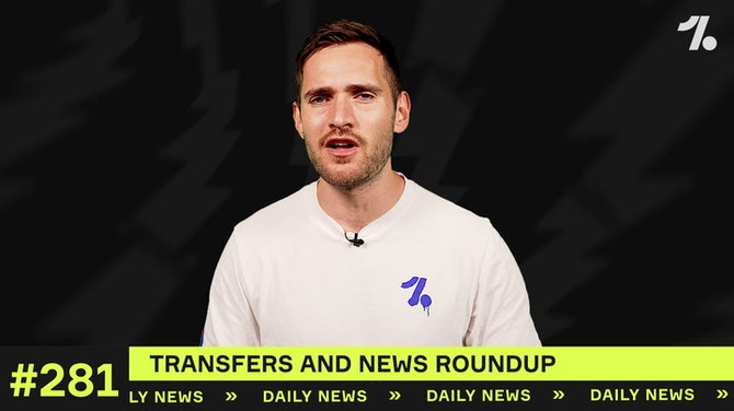 Preview image for Latest transfers involving YOUR club!