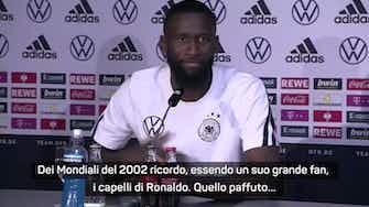 """Anteprima immagine per Rudiger: """"2002, amavo i capelli di Ronaldo. Quello paffuto..."""""""